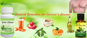 Natural Remedies for Grover's disease