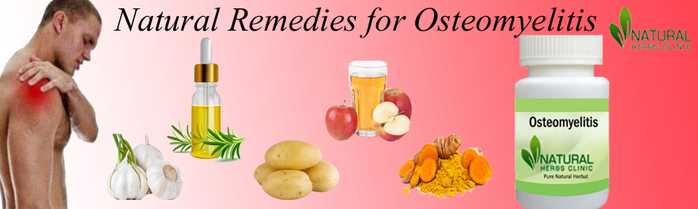 Natural Remedies for Osteomyelitis